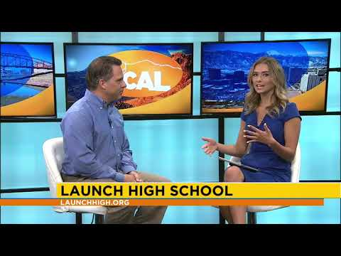 Launch High School Living Local 7August18