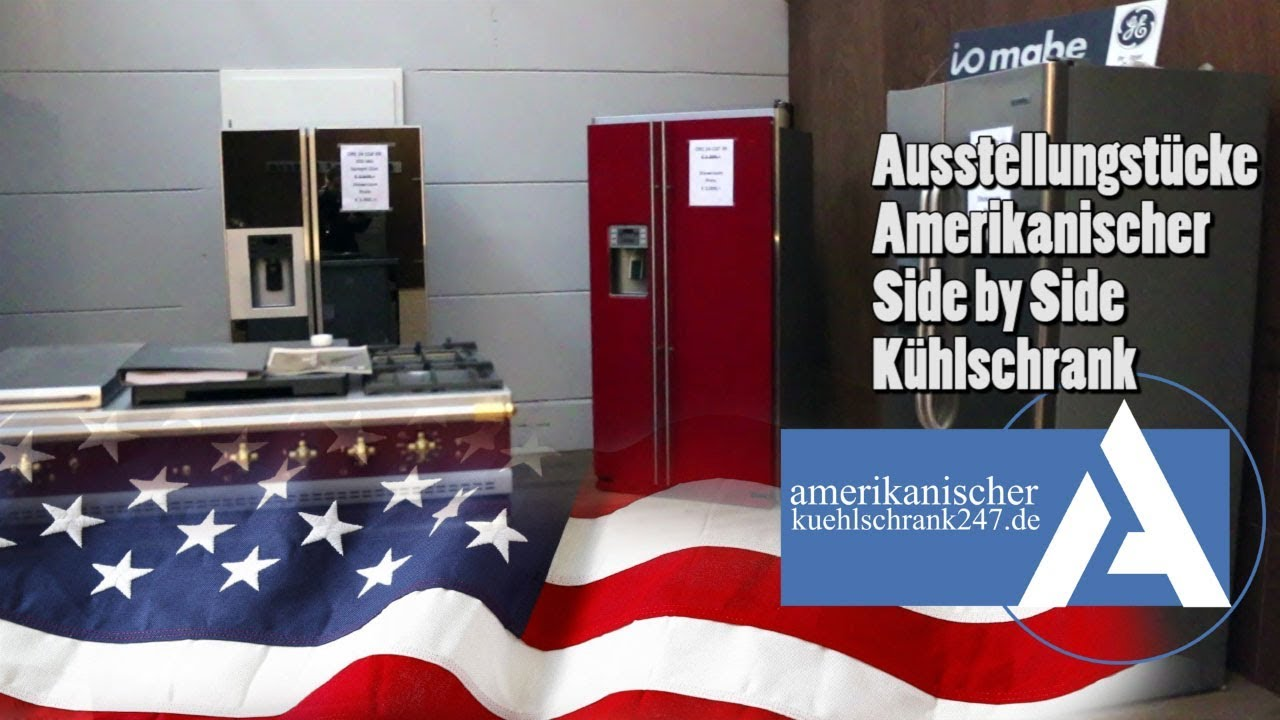 Side By Side Kühlschrank Ausstellungsstück : Ausstellungsstücke side by side amerikanischer kühlschrank youtube