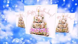 Dear Minal, Wish you a very happy birthday!