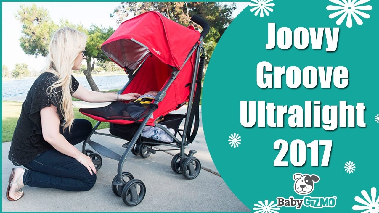 Newborn Umbrella Stroller Joovy Groove Ultralight 2017 Umbrella Stroller Review
