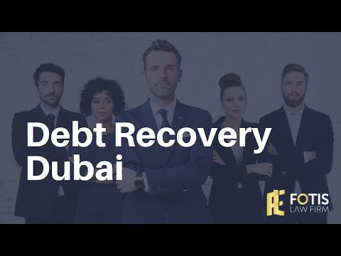 Debt Recovery Dubai | Debt Collection Lawyers in UAE | Best