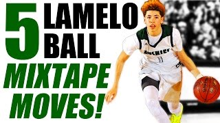 5 NASTY LaMelo Ball MIXTAPE MOVES (Ankle Breakers & Crossover Combos!)