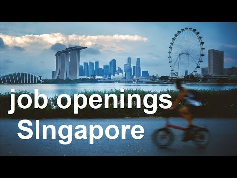 4 New Jobs From Singapore//How To Apply For New Job In Singapore//Latest Job Openings In Singapore