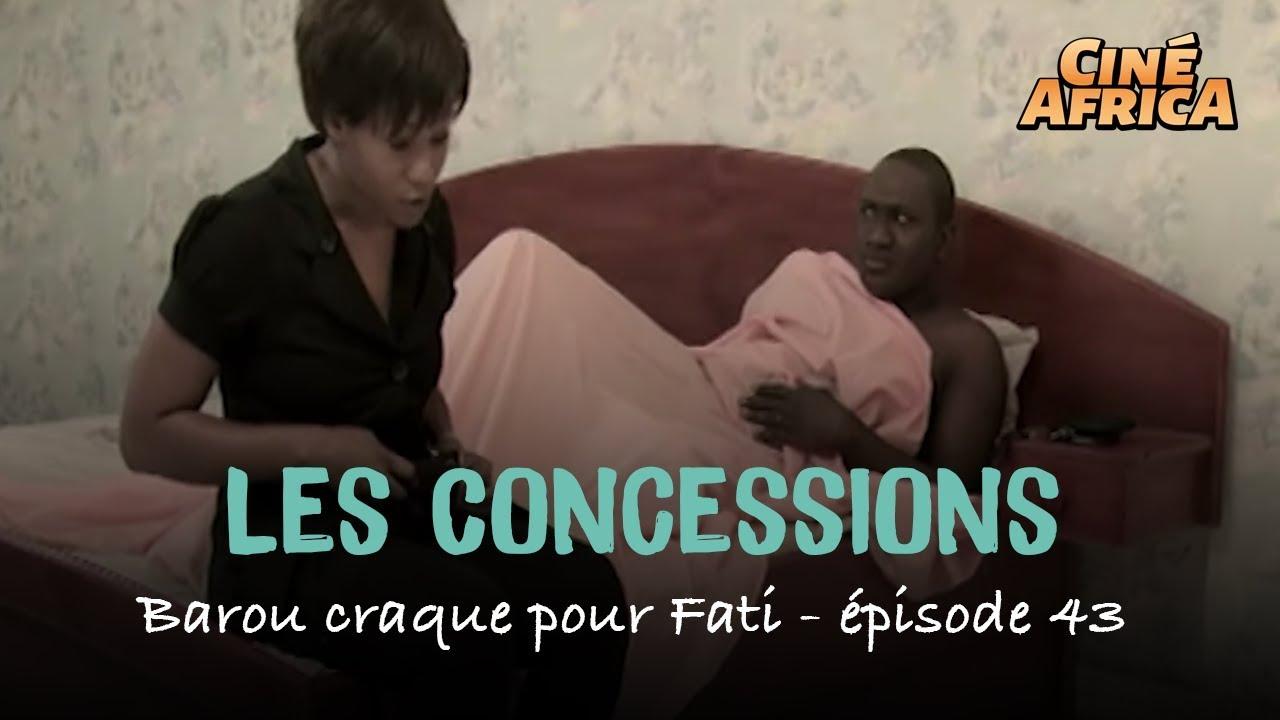 Barou craque pour Fati - Les Concessions - épisode 43 - Série Malienne