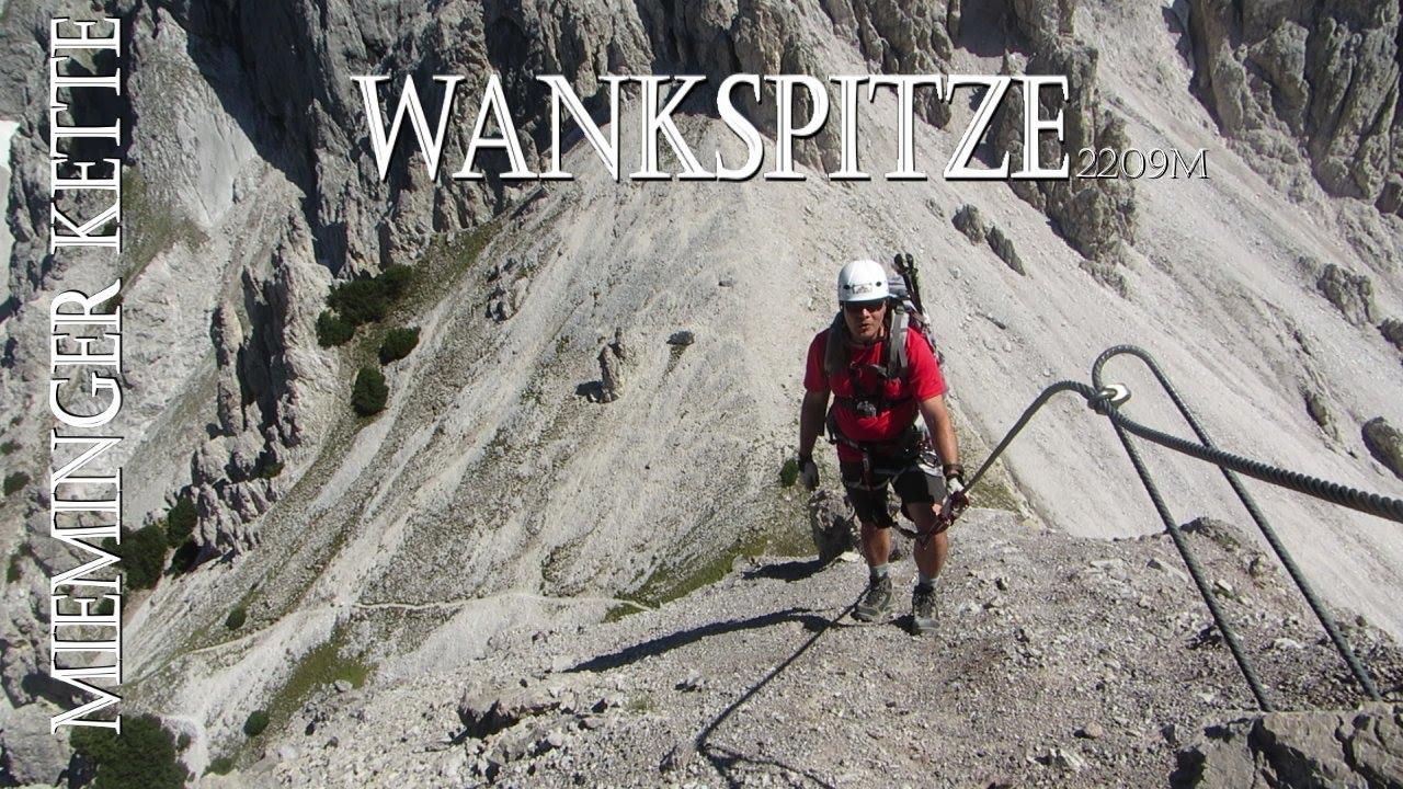 Klettersteig Wankspitze : Wankspitze klettersteig m youtube