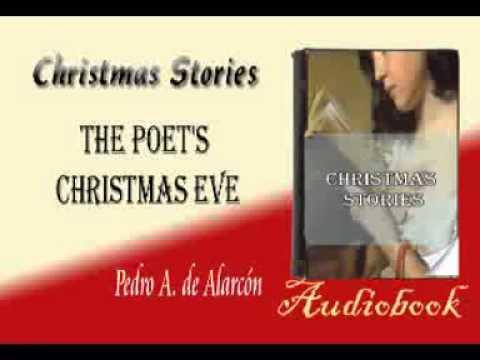 The Poet's Christmas Eve Pedro A. de Alarcón Audiobook Christmas Stories