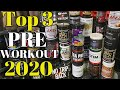 Top 3 Pre Workouts of 2020 | The Perfect PWO for You
