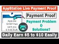 AppStation Live Payment Proof | Joining Bonus ₹35 | Daily Earn $2 to $3 Easily