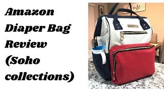 Amazon Diaper Bag Review ( Soho Collections)| What's in My Travel Diaper Bag?