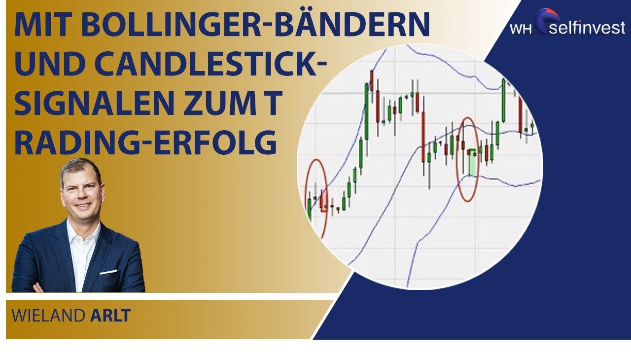 Mit Bollinger Bändern und Candlestick Signalen zum Trading Erfolg mit Wieland Arlt