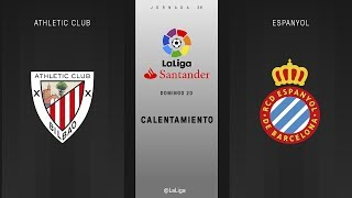 Calentamiento Athletic Club vs Espanyol