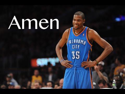 Kevin Durant  Amen
