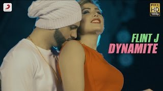 Flint J Dynamite feat Flawless Latest Punjabi Song 2016.mp3