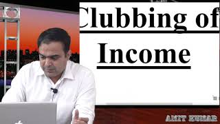 clubbing of income part 1