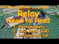 #127 Relay Comparison - Electromechanical, SSR, Latching