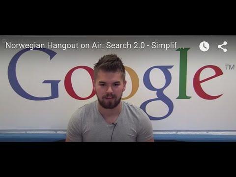 Norwegian Hangout on Air: Søk 2.0 - Enklere kontroll over din konto