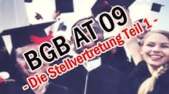 Die Stellvertretung, §§ 164 ff. BGB - BGB AT 09
