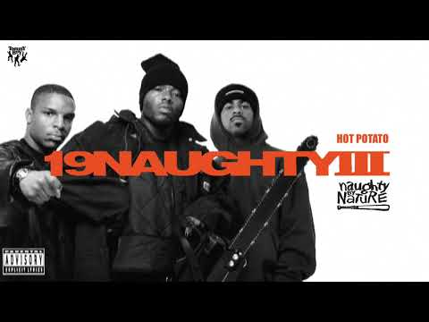 Naughty By Nature - Hot Potato (feat. Freddie Foxxx)
