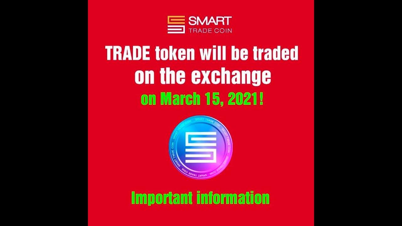 Smart Trade Coin - крутые новости, инвестиции DeFi, выход на биржу, видео от 3 марта 2021