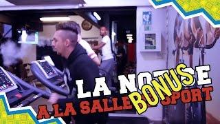 BONUS #11 - A LA SALLE DE SPORT