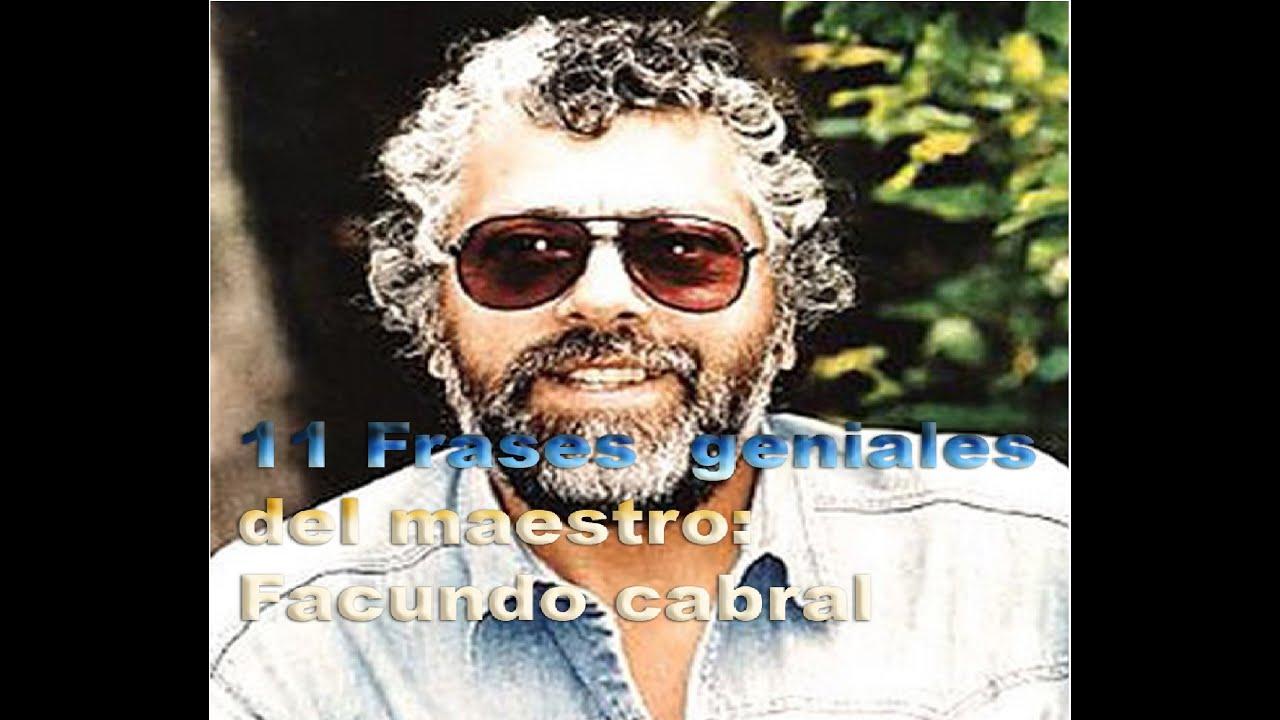 11 Frases Geniales De Facundo Cabral