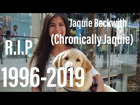 In Memory Of Chronically Jaquie A K A Jaquie Beckwith 1996-2019