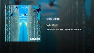 Mek Noise