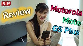 [Review] Moto G5 Plus จอ 5.2 นิ้ว รูรับแสง 1.7 สาวก Moto ห้ามพลาด !!