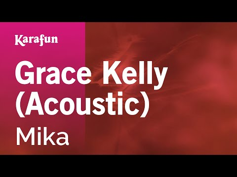 Karaoke Grace Kelly (Acoustic) - Mika *