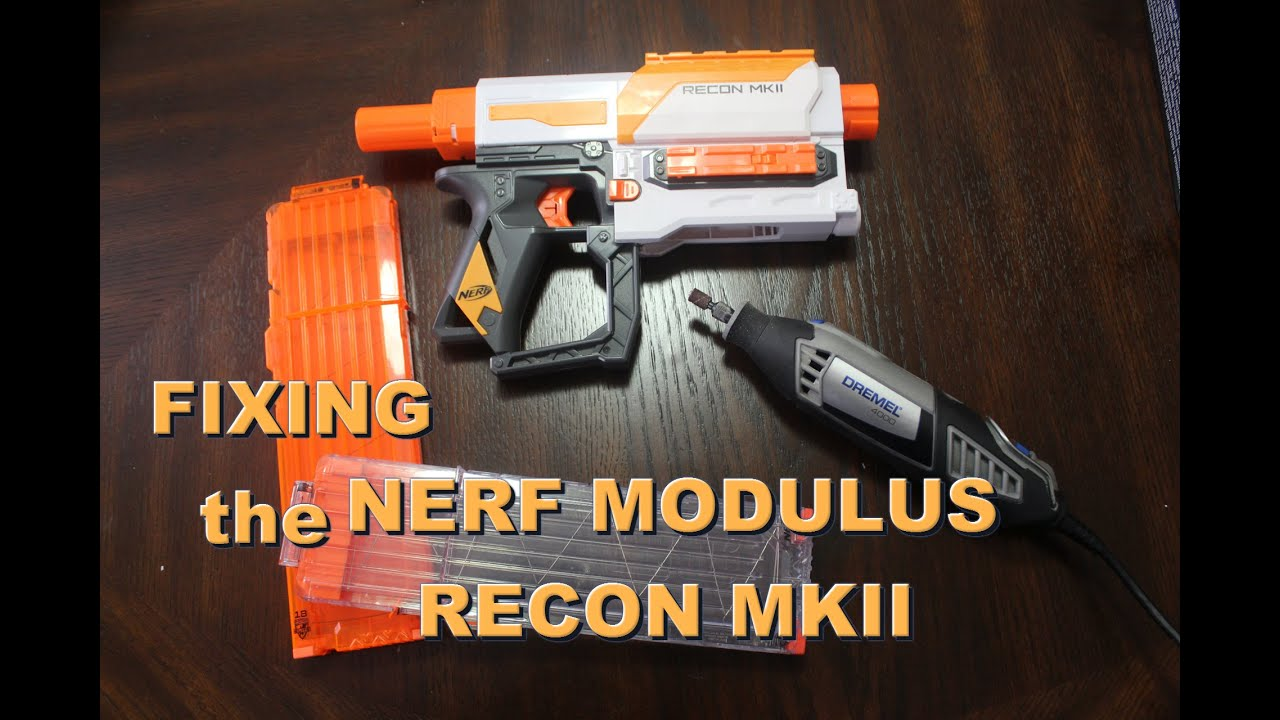 [MOD] Fixing the Nerf Modulus Recon MkII Making it work with 18 Dart Mags