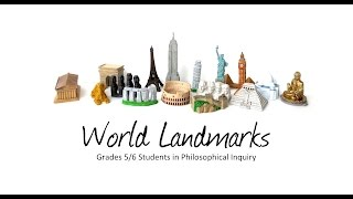 """World Landmarks"" Inquiry - Initial Dialogue (Gr. 5/6)"