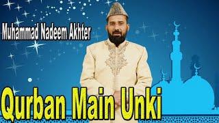 Qurban Main Unki   Muhammad Nadeem Akhter   Naat   HD Video