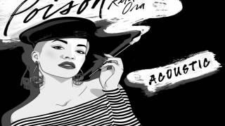 [ DOWNLOAD MP3 ] RITA ORA - Poison (Acoustic) [ iTunesRip ]