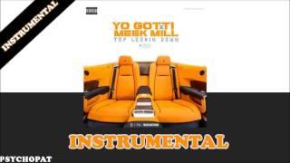 Yo Gotti x Meek mill - Top looking down INSTRUMENTAL   Sychopat Beats
