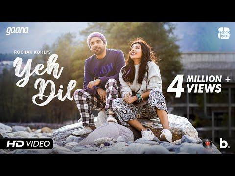 Rochak Kohli - Yeh Dil [Official Music Video] Harshita Gaur | Manoj Muntashir