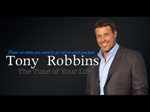 Anthony Robbins --The Time Of Your Life (High Quality Audio)