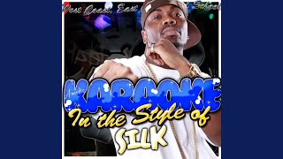 Girl U for Me (In the Style of Silk) (Karaoke Version)