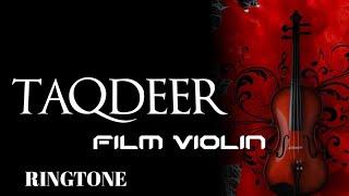 🎻HELLO !! {Taqdeer } Best Instrumental Violin Ringtone 🎻