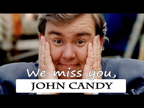 We miss you, JOHN CANDY!