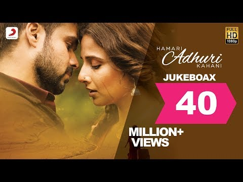 Hamari Adhuri Kahani  Jukebox  Full Songs  Arijit  Jeet Gannguli  Papon  Mithoon