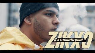 Смотреть клип Zikxo - Ça Raconte Quoi