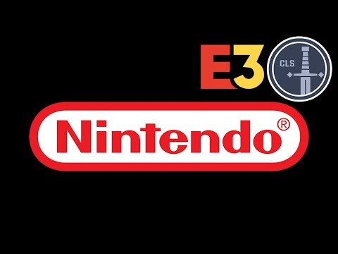 E3 2018: Nintendo Press Conference Review -- CLS Side Quest
