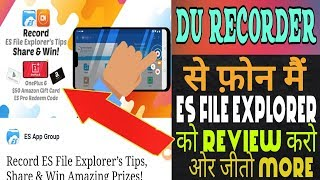 MAKE A REVIEW VIDEO ES FILE MANAGER BY DU RECORDER | WIN A OnePlus 6 Android Phone 8/128 GB & more