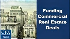 Funding Commercial Real Estate Deals