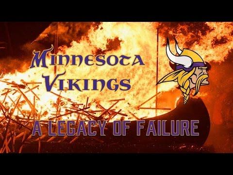 The Minnesota Vikings: A Legacy of Failure