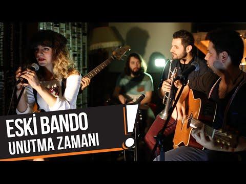 Eski Bando - Unutma Zamanı (B!P Akustik)