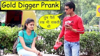 Gold Digger Prank | Gone Emotional | Mohit Sharma | Fun Diet