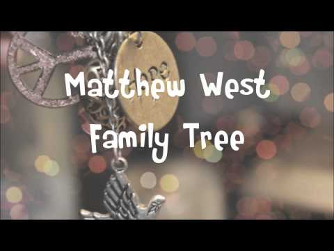 Matthew West  Family Tree