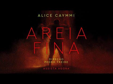 Alice Caymmi – Areia Fina (Letra)