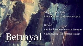 [Official Lyrics] Betrayal - Michael Learns To Rock (Cover by Yao Si Ting)